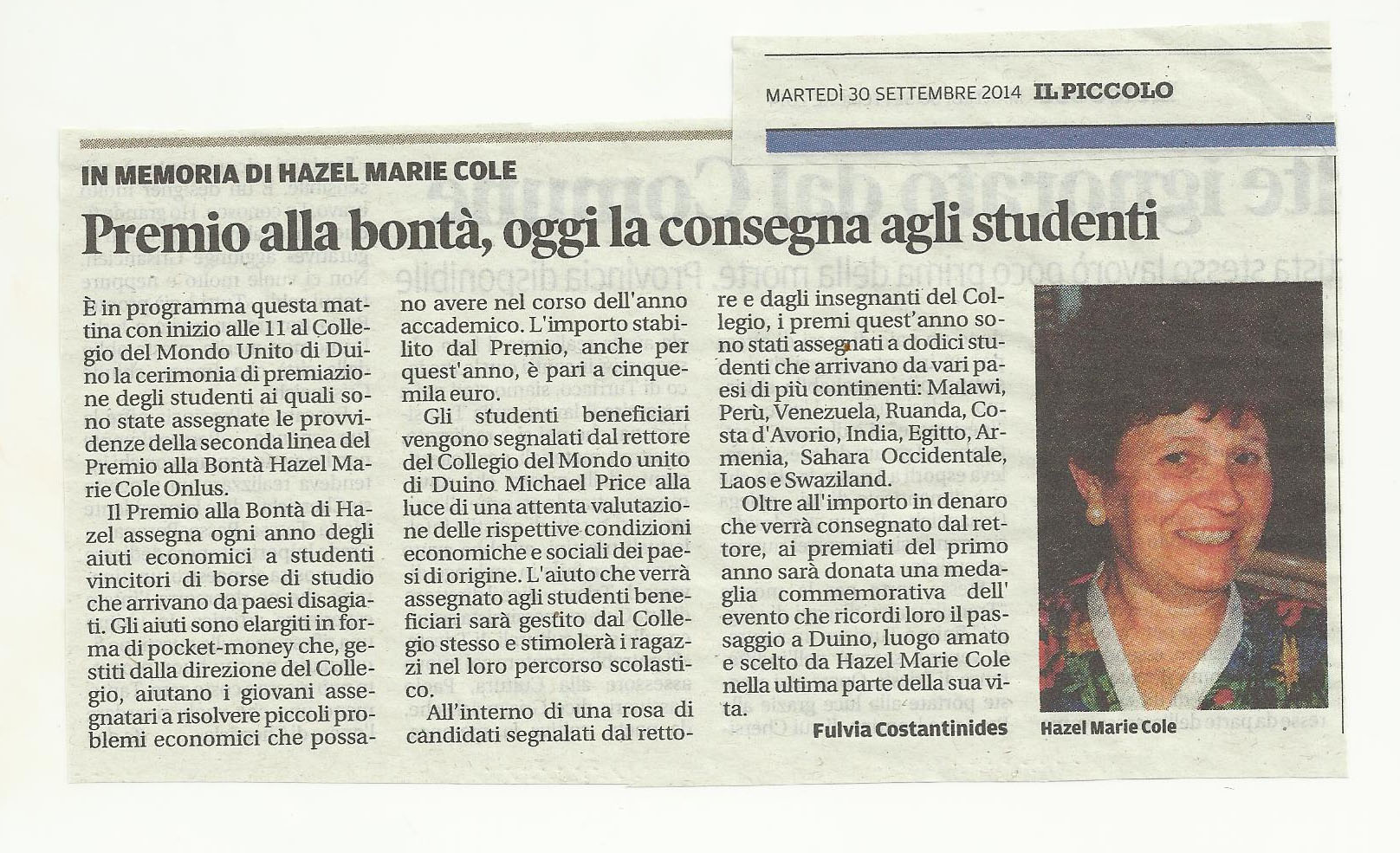 30 settembre 2014 Il PIccolo, Trieste Premio alla Bontà, oggi la consegna agli studenti