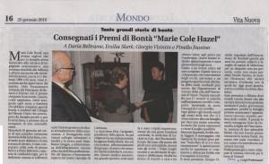 Conega a trieste dei premi alla bontà Hazel Marie Cole.