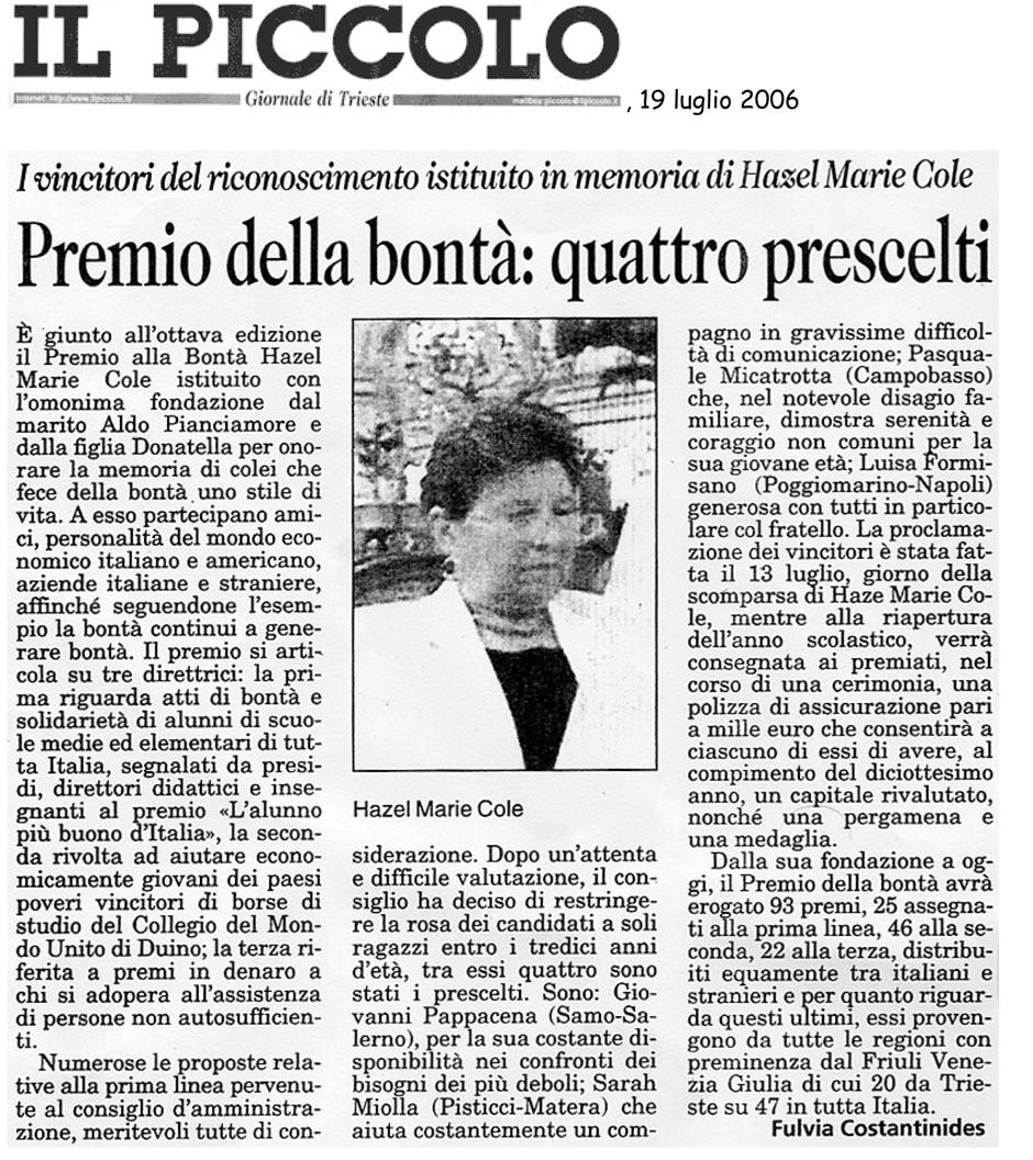 19 luglio 2006 Il Piccolo, Trieste Premio della Bontà, quattro prescelti
