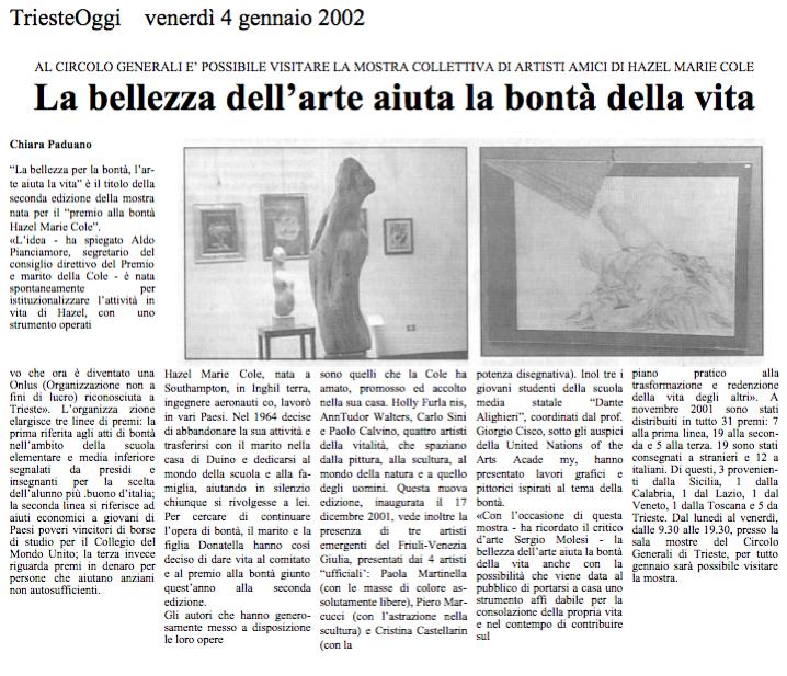4 gennaio 2002 TriesteOggi, Trieste La bellezza dell'arte aiuta la bontà della vita