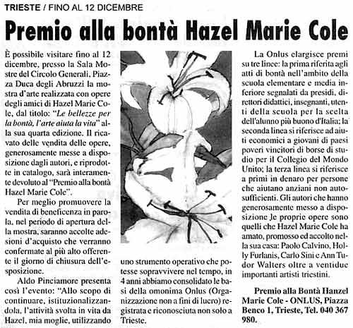 28 novembre 2003 Il Mercatino, Trieste Premio alla bontà Hazel Marie Cole