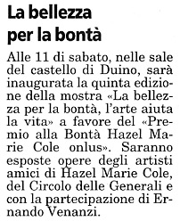 6 gennaio 2005 Il Piccolo, Trieste La Bellezza per la Bontà