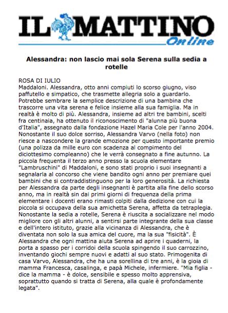 10 ottobre 2004 Il Mattino on line, Napoli Alessandra: non lascio mai sola Serena sulla sedia a rotelle