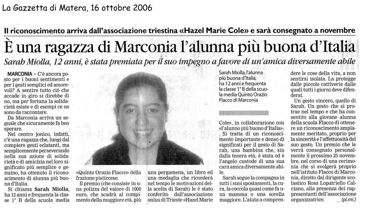 16 ottobre 2006 La Gazzetta di Matera E' una ragazza di Marconia l'alunna più buona d'Italia