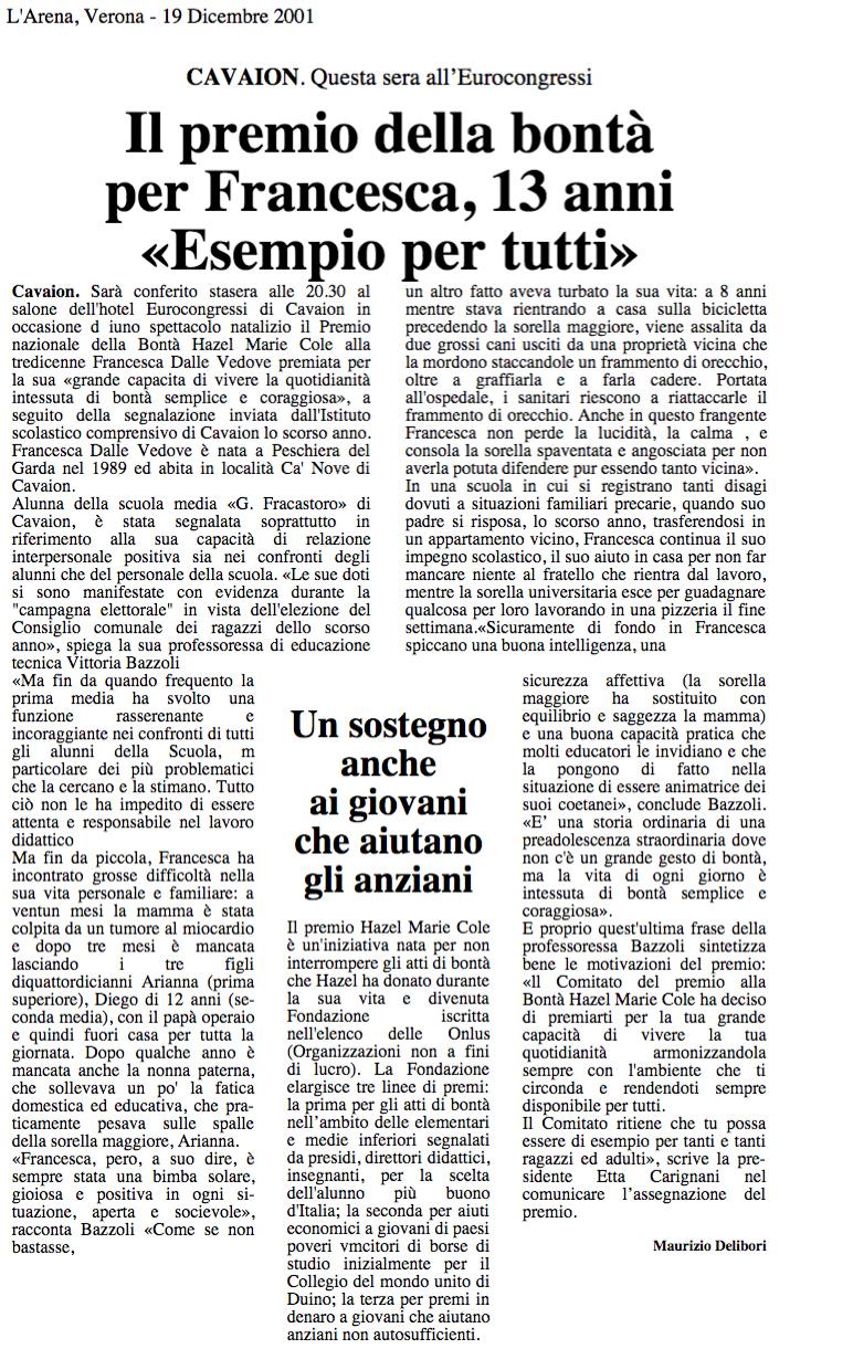 """19 dic. 2001 L'Arena, Verona Il premio della bontà per Francesca, 13 anni """"Esempio per tutti"""""""