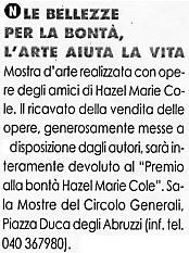 5 dicembre 2003 Il Mercatino, Trieste La bellezza per la bontà, l'arte aiuta la vita