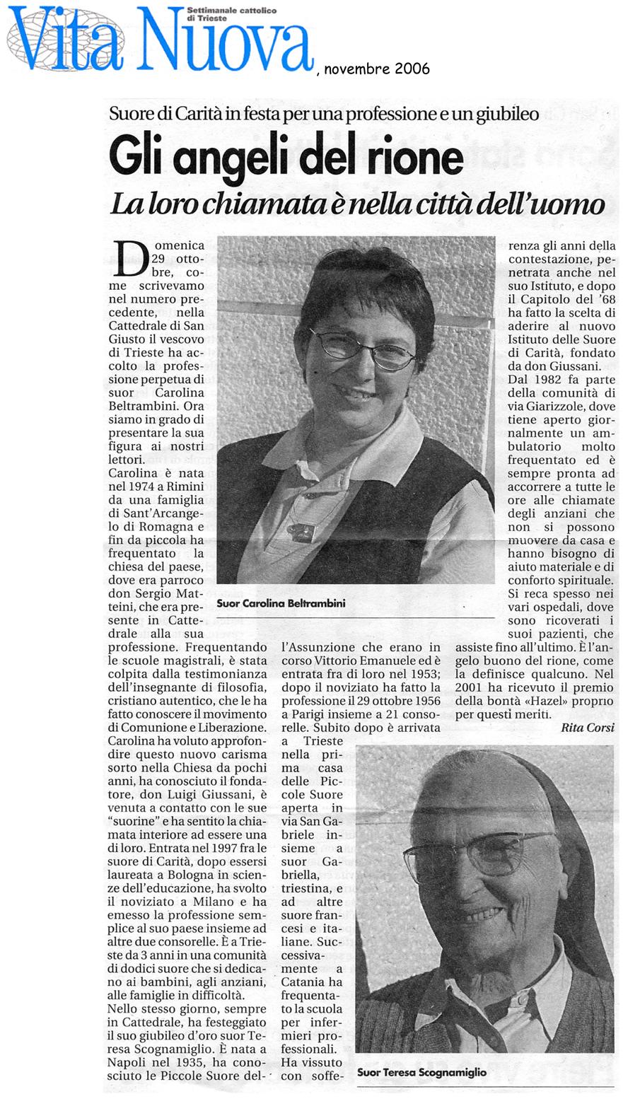 novembre 2006 Vita Nuova, Trieste Gli angeli del rione