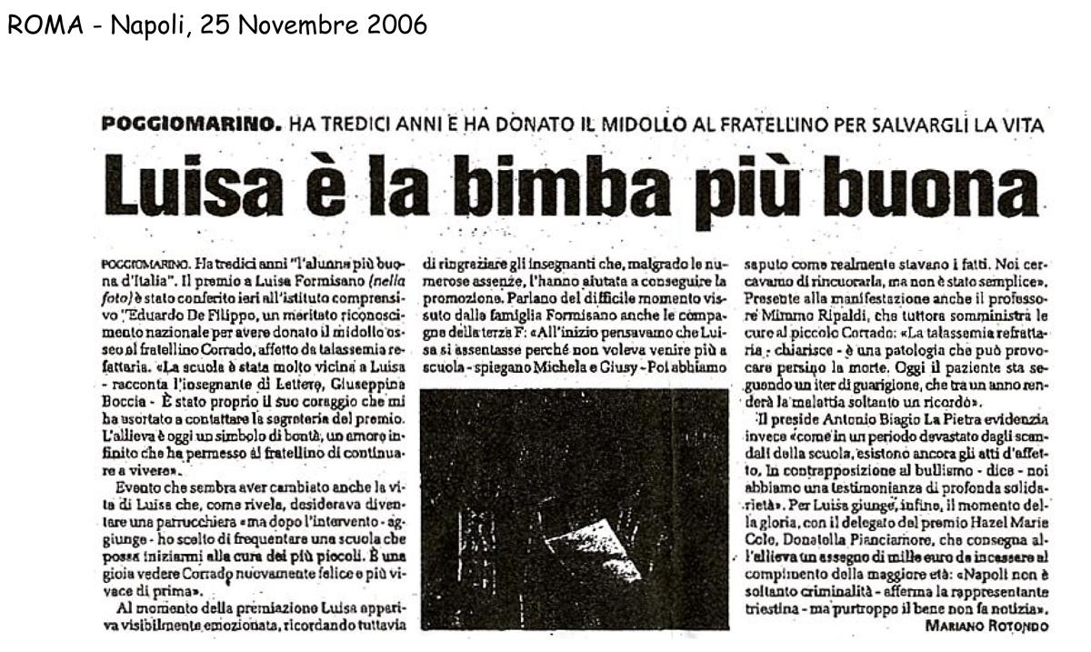25 novembre 2006 Roma, Napoli Luisa è la bimba più buona