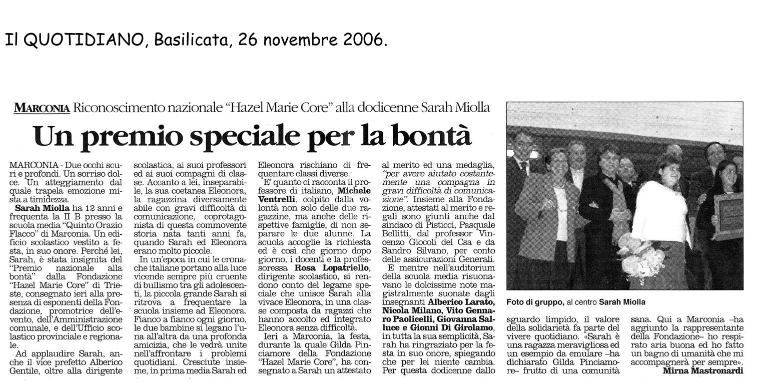 26 novembre 2006 Il Quotidiano, Basilicata Un premio speciale per la bontà