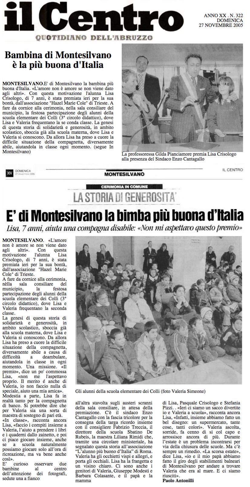 27 novembre 2005 Il Centro, Quotidiano d'Abruzzo E'di Montesilvano è la bambina più buona d'Italia