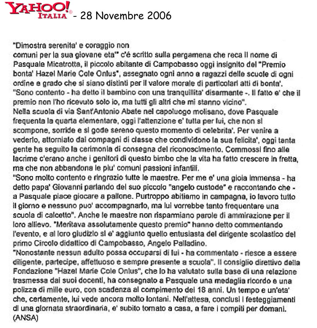 28 novembre 2006 Yahoo.it L'alunno più buono d'Italia