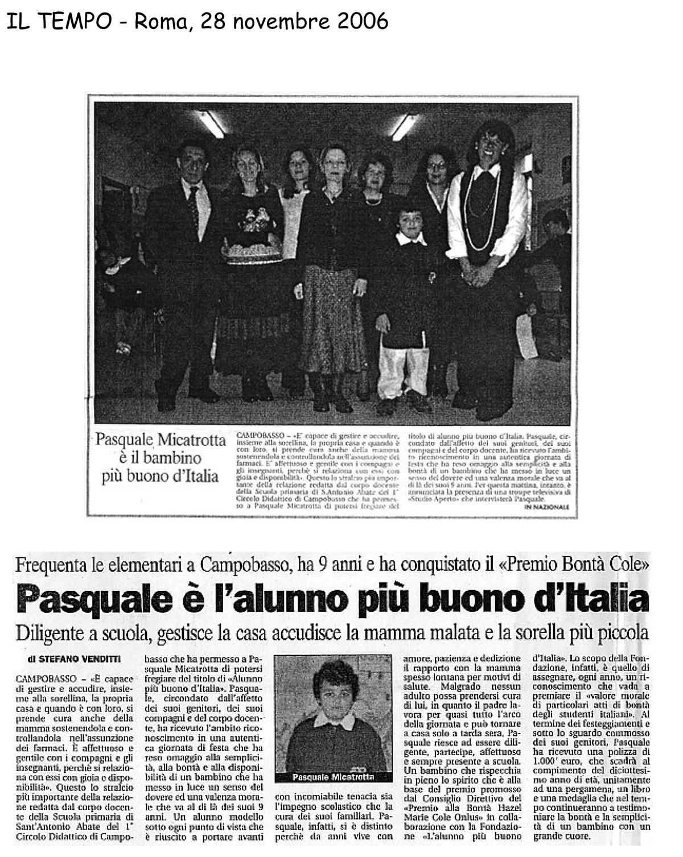28 novembre 2006 Il Tempo, Roma Pasquale è l'alunno più buono d'Italia