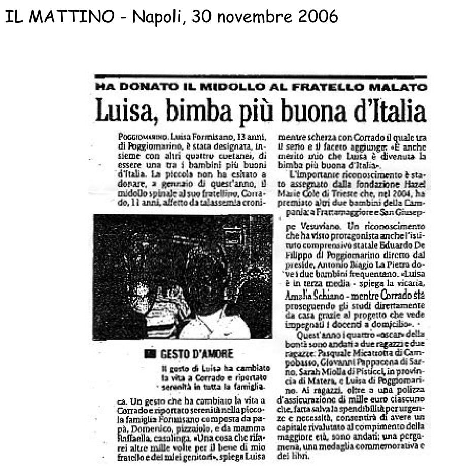 30 novembre 2006 Il Mattino, Napoli Luisa bimba più buona d'Italia