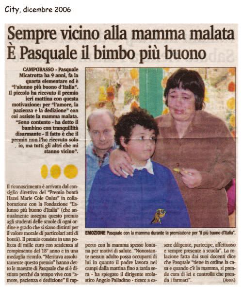 dicembre 2006 City Sempre vicino alla mamma malata: è Pasquale il bimbo più buono