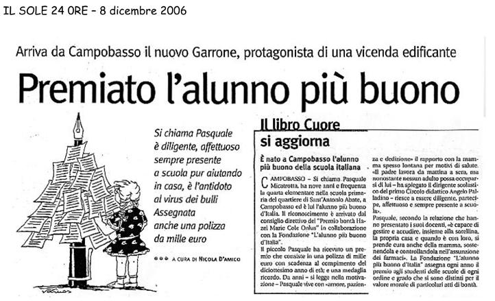 8 dicembre 2006 Il Sole 24 ORE Premiato l'alunno più buono
