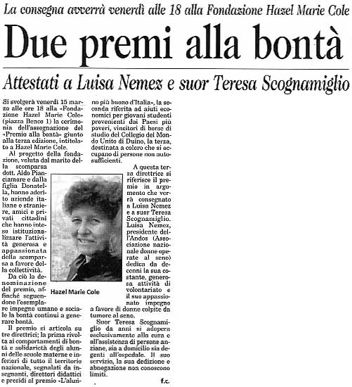 12 marzo 2002 Il Piccolo, Trieste Due premi alla bontà
