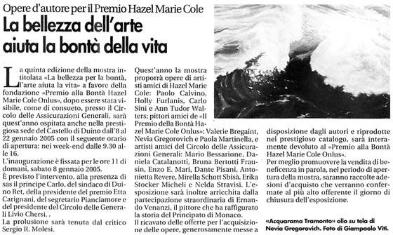 7 gennaio 2005 Vita Nuova, Trieste La Bellezza dell'arte aiuta la bontà della vita