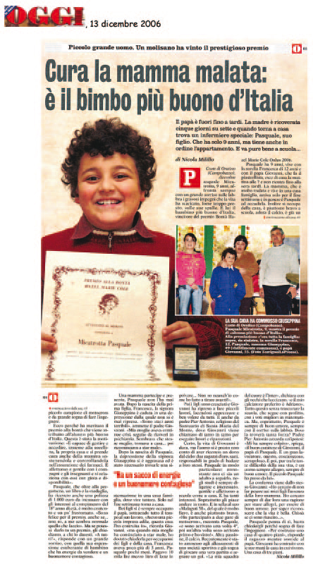 13 dicembre 2006 Oggi Cura la mamma malata: è il bimbo più buono d'Italia