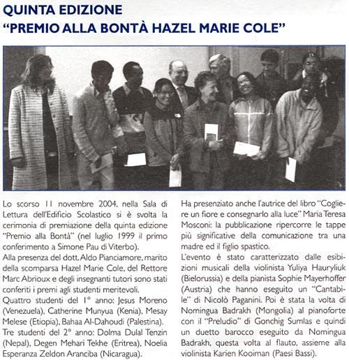 """gennaio 2005 Adriatic College News, Duino Quinta edizione """"Premio alla Bontà Hazel Marie Cole"""""""