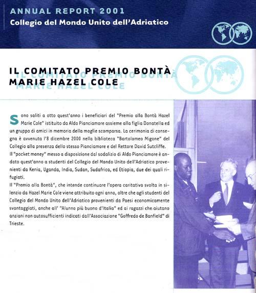 aprile 2002 Collegio del Mondo Unito dell'Adriatico - Annual Report 2001 Il Comitato Premio alla Bontà Marie Hazel Cole