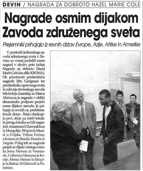 2 dicembre 2005 Primorski, Trieste Nagrade osmim dijakom Zavoda zdruzenega sveta