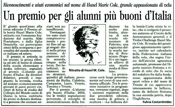 12 agosto 2002 Il Piccolo, Trieste Un premio per gli alunni più buoni d'Italia