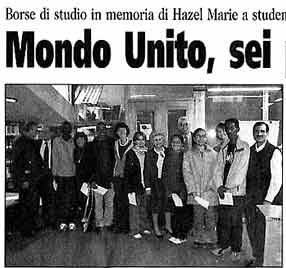 1 novembre 2003 Il Piccolo, Trieste Mondo Unito, sei premi all'altruismo