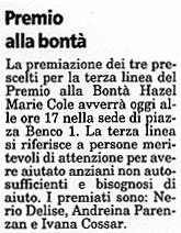 15 marzo 2004 Il Piccolo, Trieste Premio alla Bontà