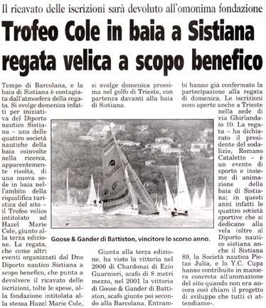 11 settembre 2002 Il Piccolo, Trieste Trofeo Cole in baia a Sistiana regata velica a scopo benefico