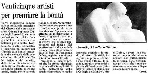 23 novembre 2003 Il Piccolo, Trieste Venticinque artisti per premiare la bontà