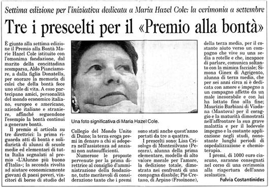 29 luglio 2005 Il Piccolo, Trieste Tre i prescelti per il premio alla bontà
